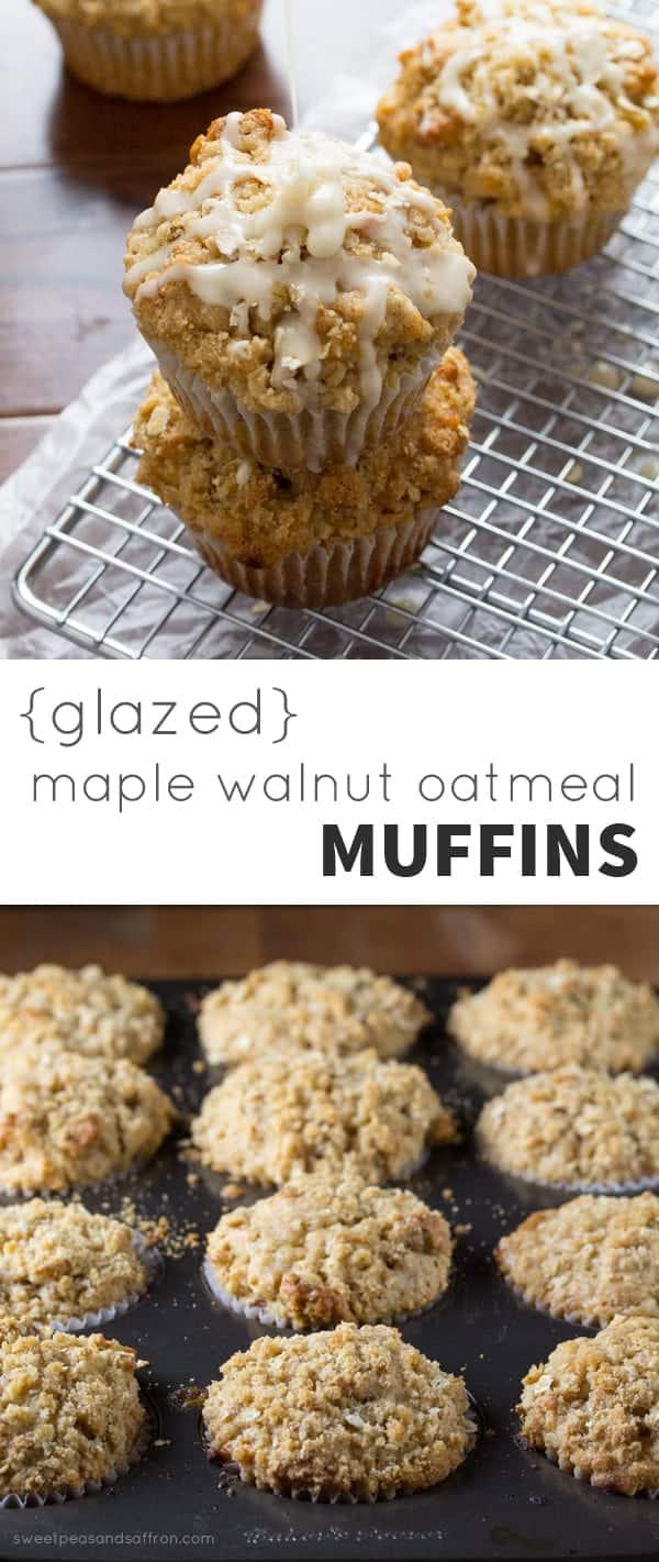 Glazed Maple Walnut Oatmeal Muffins @sweetpeasaffron