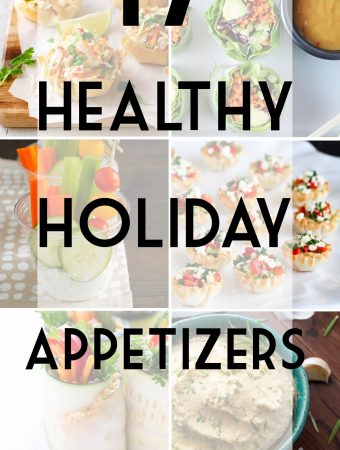 collage image of foods with text overlay saying healthy holiday appetizers