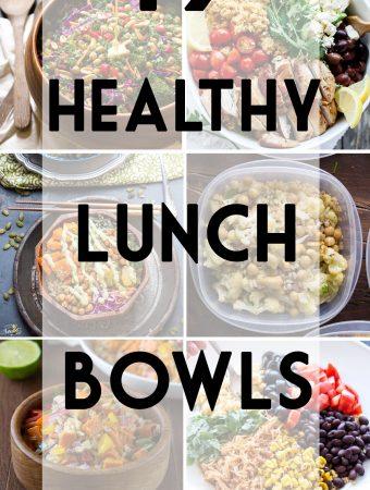 19 Healthy Make Ahead Lunch Bowls