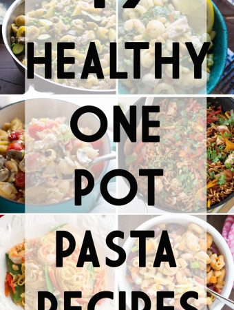 19 Healthy One Pot Pasta Recipes