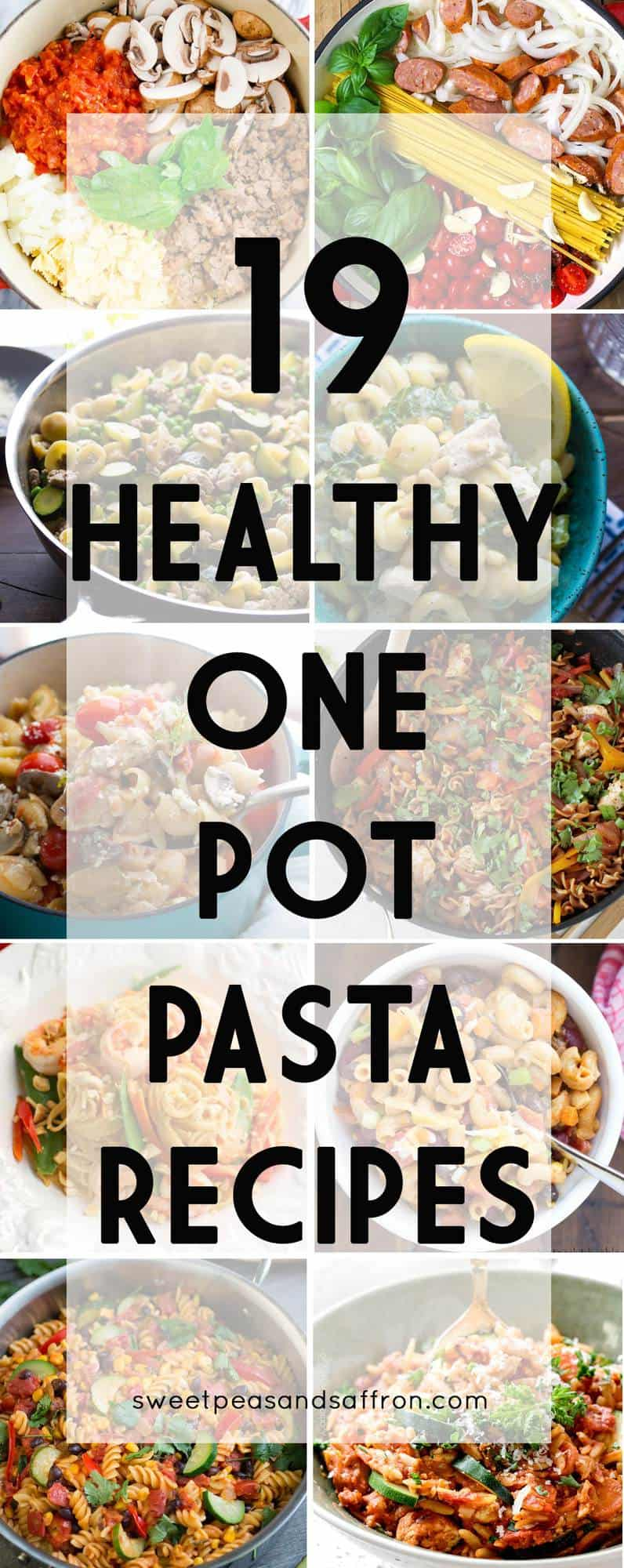 19 Healthy One Pot Pasta Recipes! Healthy dinner recipes that cook all in one pot, and contain protein and a healthy serving of vegetables!