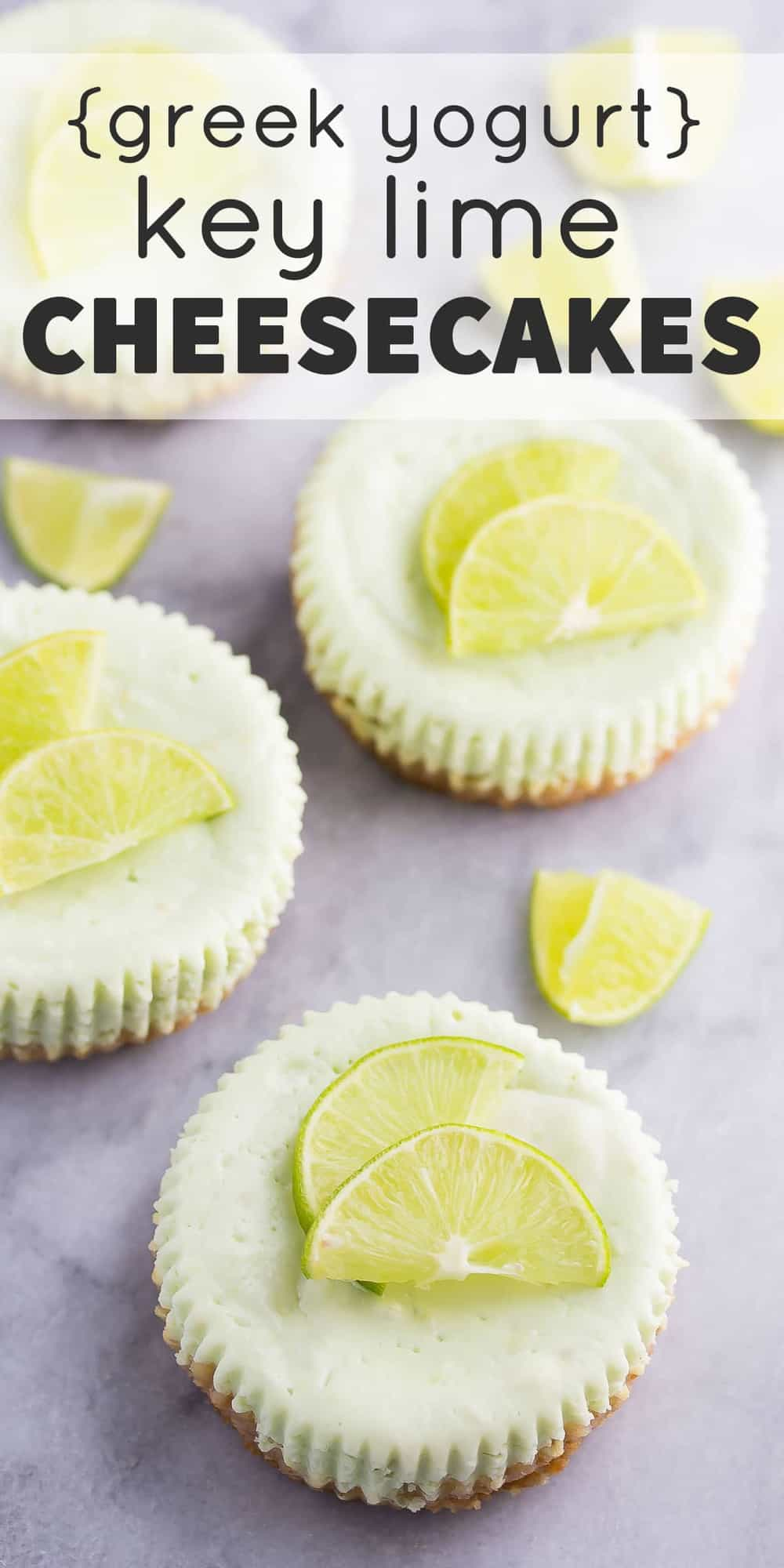 Key Lime Greek Yogurt Cheesecakes, a healthier dessert recipe with only 125 calories per cheesecake!