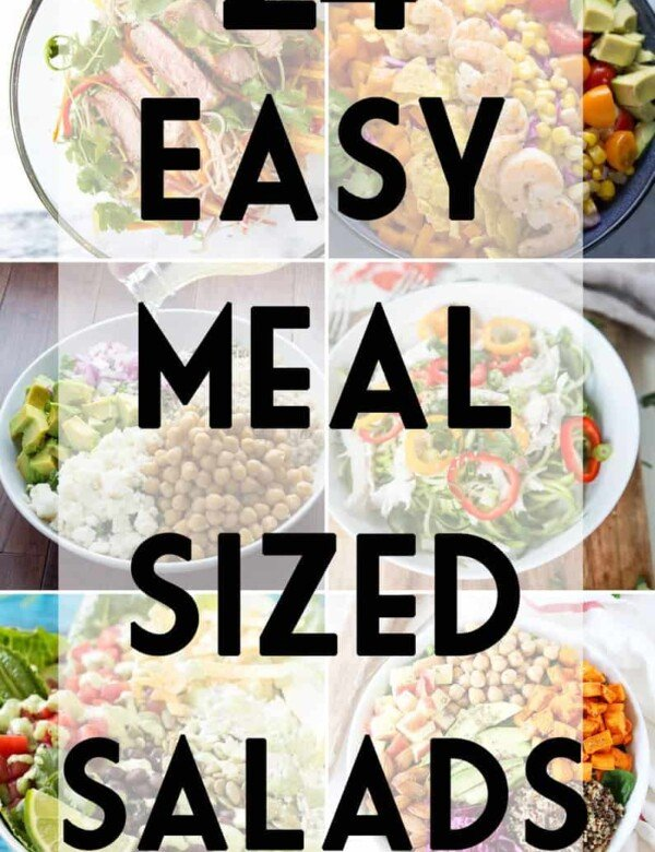 collage image of salads with text overlay saying easy meal sized salads