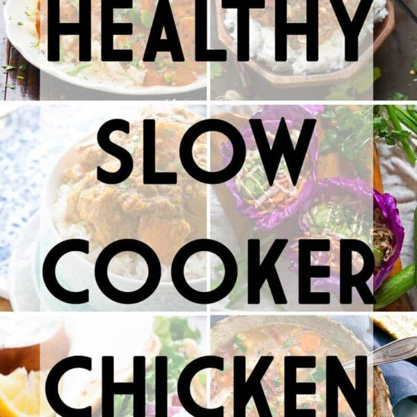 collage image of foods with text saying healthy slow cooker chicken recipes