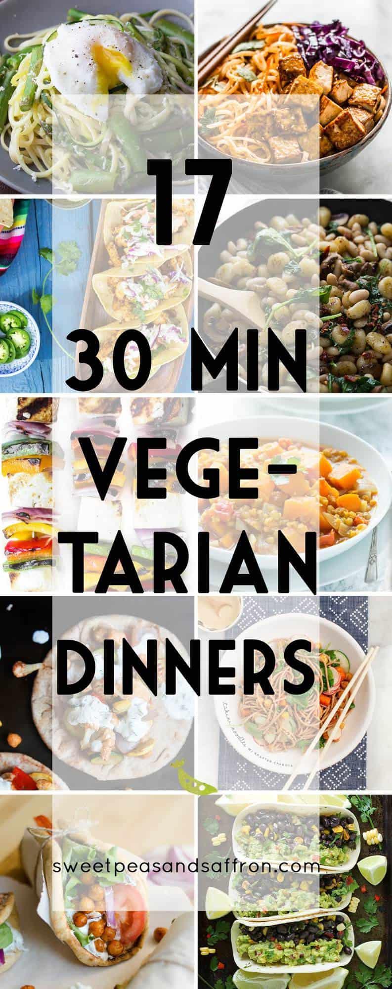 17 Filling 30-Minute Vegetarian Dinners