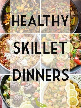 19 Healthy Skillet Dinners