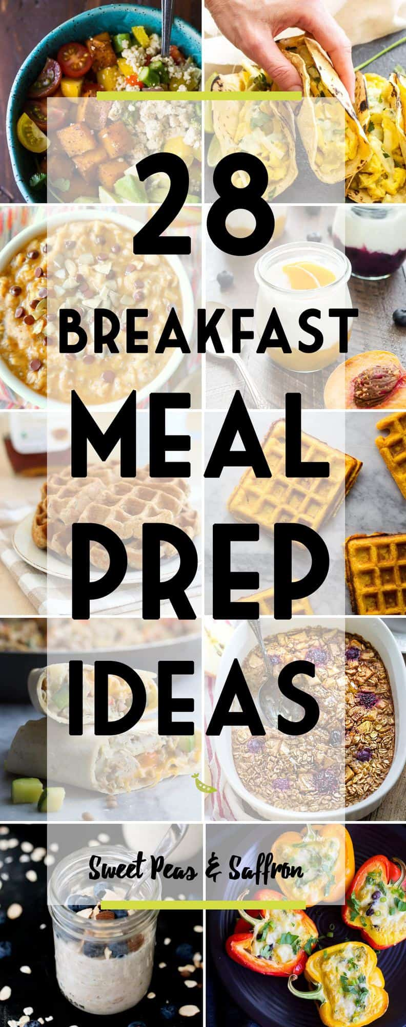 28 Healthy Breakfast Meal Prep Ideas: egg-based, oatmeal, waffles, pancakes, vegan and more!