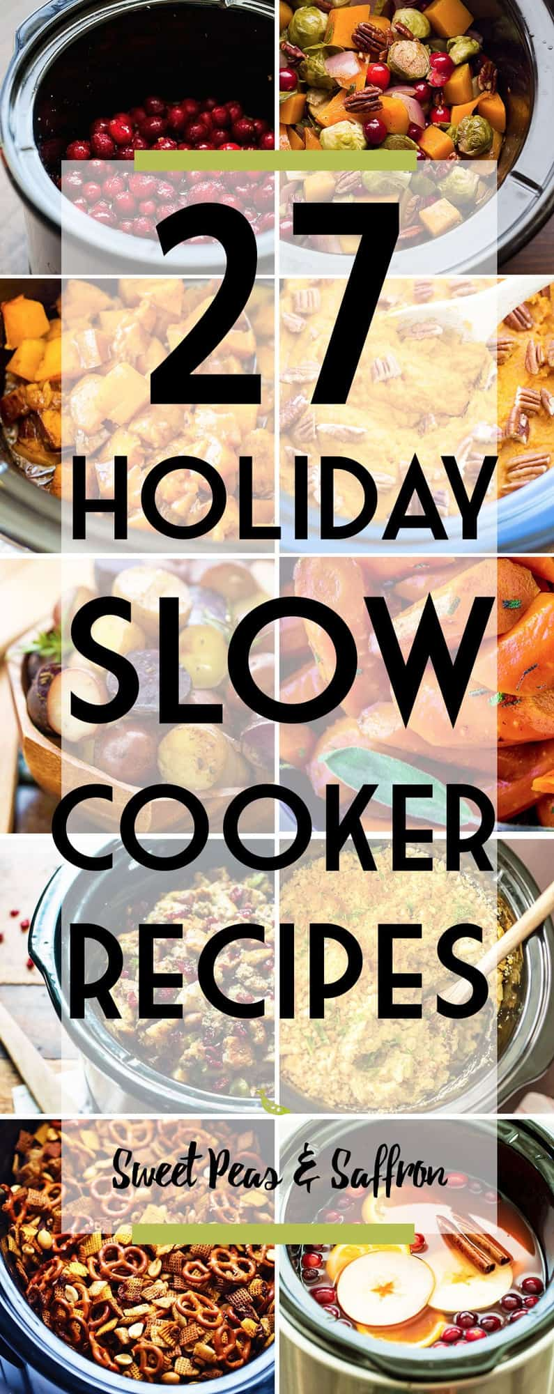 These 27 Holiday Slow Cooker Recipes save space in your oven and make for a hands-off approach to your Christmas or Thanksgiving dinners!