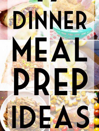 17 Healthy Dinner Meal Prep Ideas