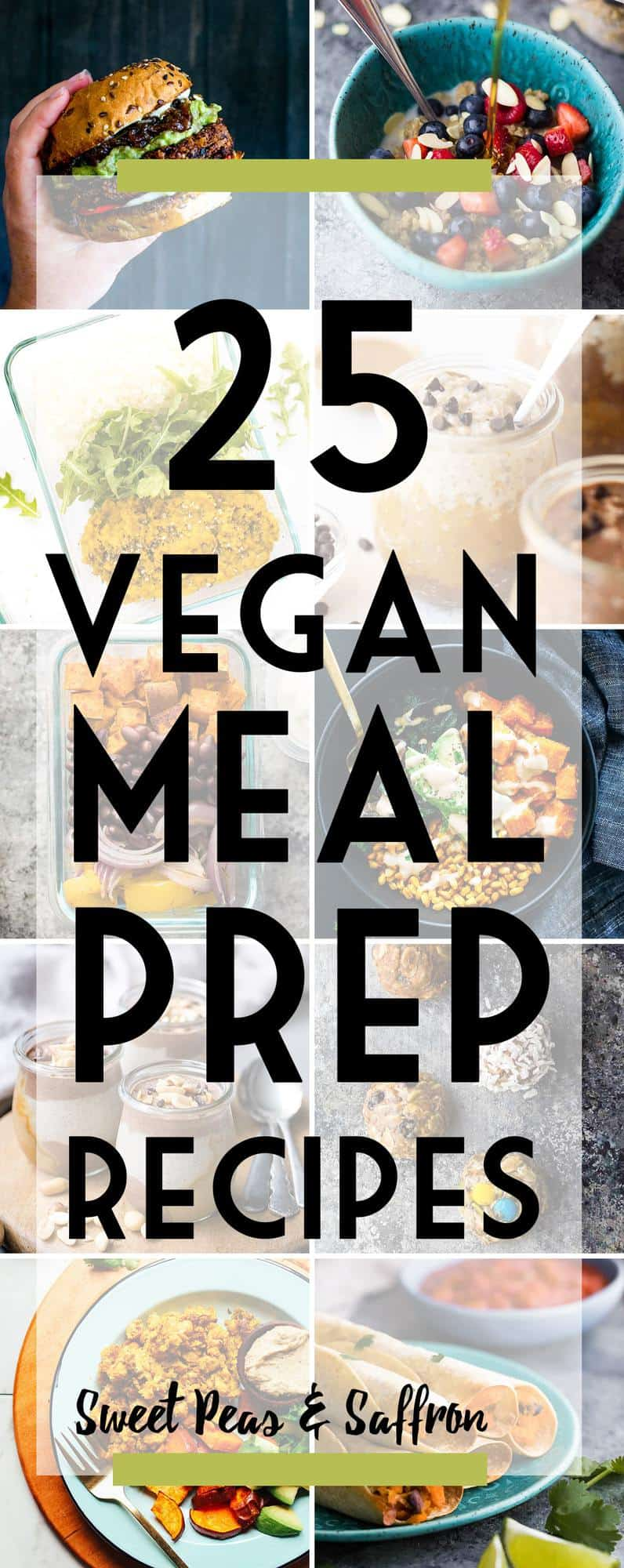 egan meal prep recipes: these make ahead vegan recipe ideas will have you covered for breakfast, lunch, dinner and snack!