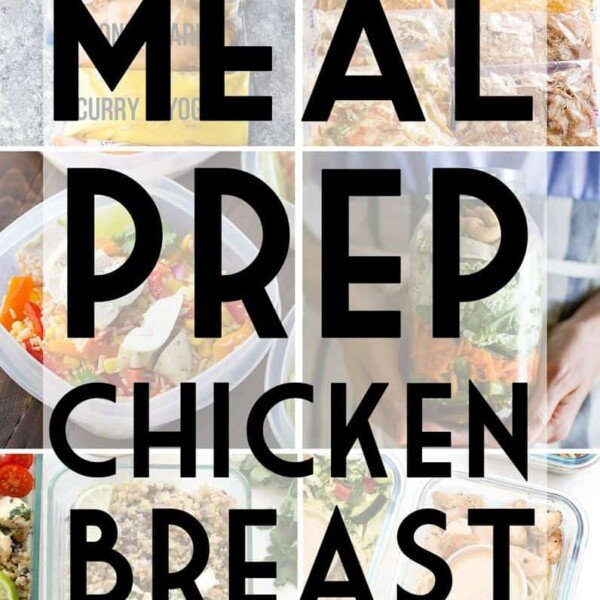collage image of variety of foods with text overlay saying meal prep chicken breast recipes
