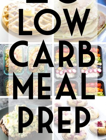 26 Low Carb Meal Prep Recipes