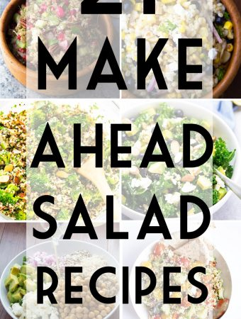 21 Make Ahead Salads Perfect For Meal Prep