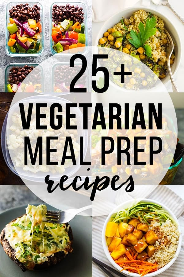 Vegetarian meal prep recipes collage image