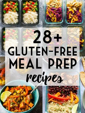 28+ Gluten-Free Meal Prep Recipes
