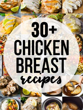30 + Chicken Breast Recipes
