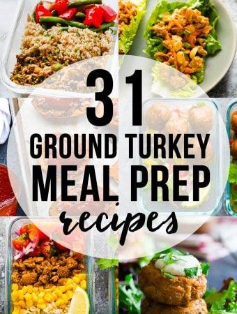 31+ Healthy Ground Turkey Meal Prep Recipe Ideas