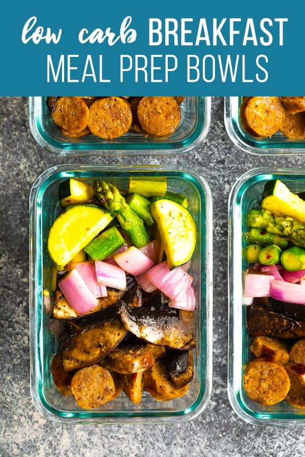 Start the day off right with these low carb breakfast meal prep bowls! Sauteed portobello mushrooms are served with asparagus, zucchini, red onion and Italian sausage, all with just 11 g carbs. #sweetpeasandsaffron #mealprep #lowcarb #keto #breakfast