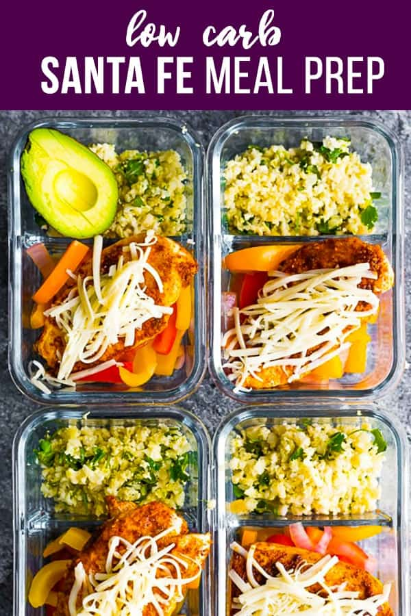 Santa Fe chicken low carb meal prep has cilantro lime cauliflower rice and bell peppers topped with seasoned chicken breast and cheese! 8 g net carbs and 25 g protein to keep you full. #sweetpeasandsaffron #mealprep #lowcarb #chicken #cauliflowerrice #avocado #lunch