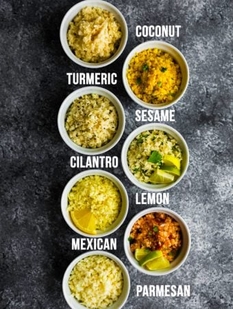 overhead shot of seven flavors of cauliflower rice in white bowls with text labeling each