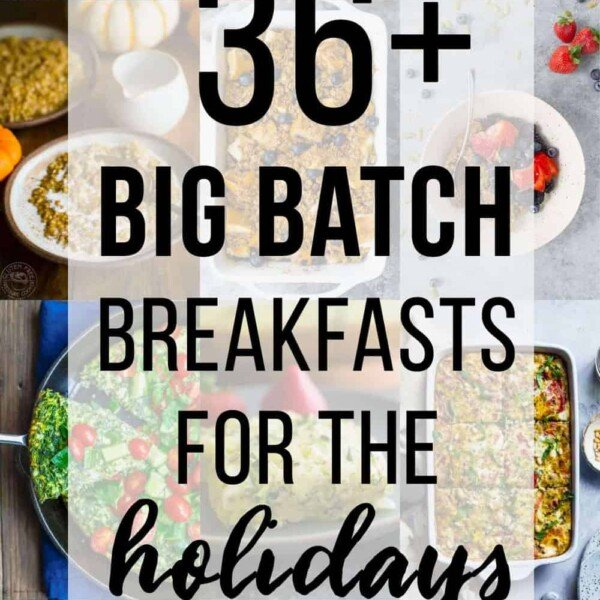 collage image with text overlay saying 36 big batch breakfasts for the holidays