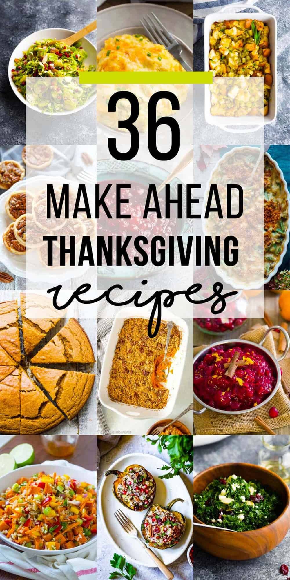collage image of 36 make ahead thanksgiving recipes