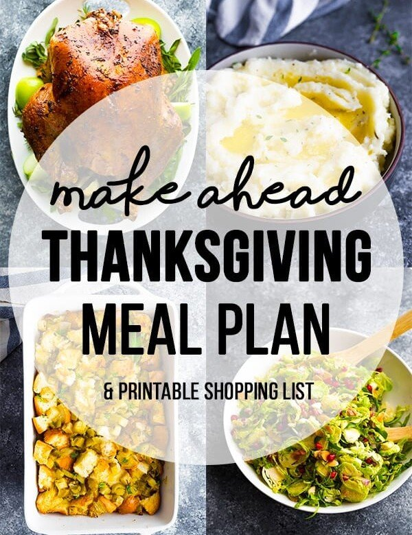 collage image of thanksgiving recipes with text overlay saying make ahead thanksgiving meal plan and printable shopping list