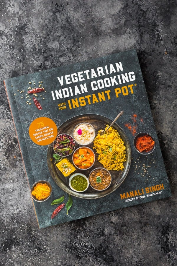 overhead shot of the vegetarian indian cooking with the instant pot cookbook