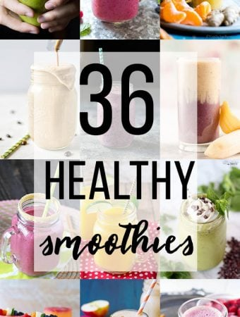 collage image of multiple smoothies with text overlay saying 36 healthy smoothies