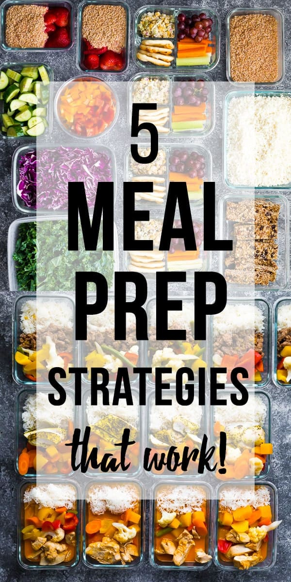 5 Meal Prep Strategies That Work!