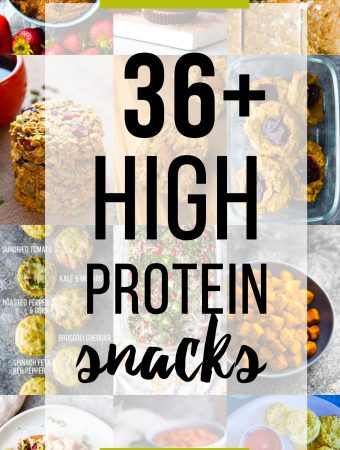 collage image of multiple food recipes with text overlay saying 36 high protein snacks