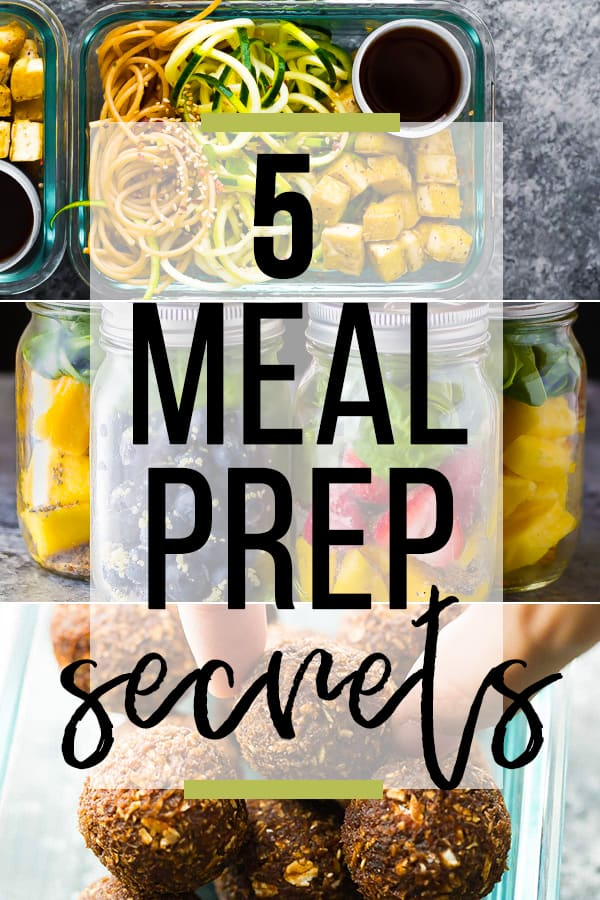 collage image of various food recipes with text overlay saying 5 meal prep secrets
