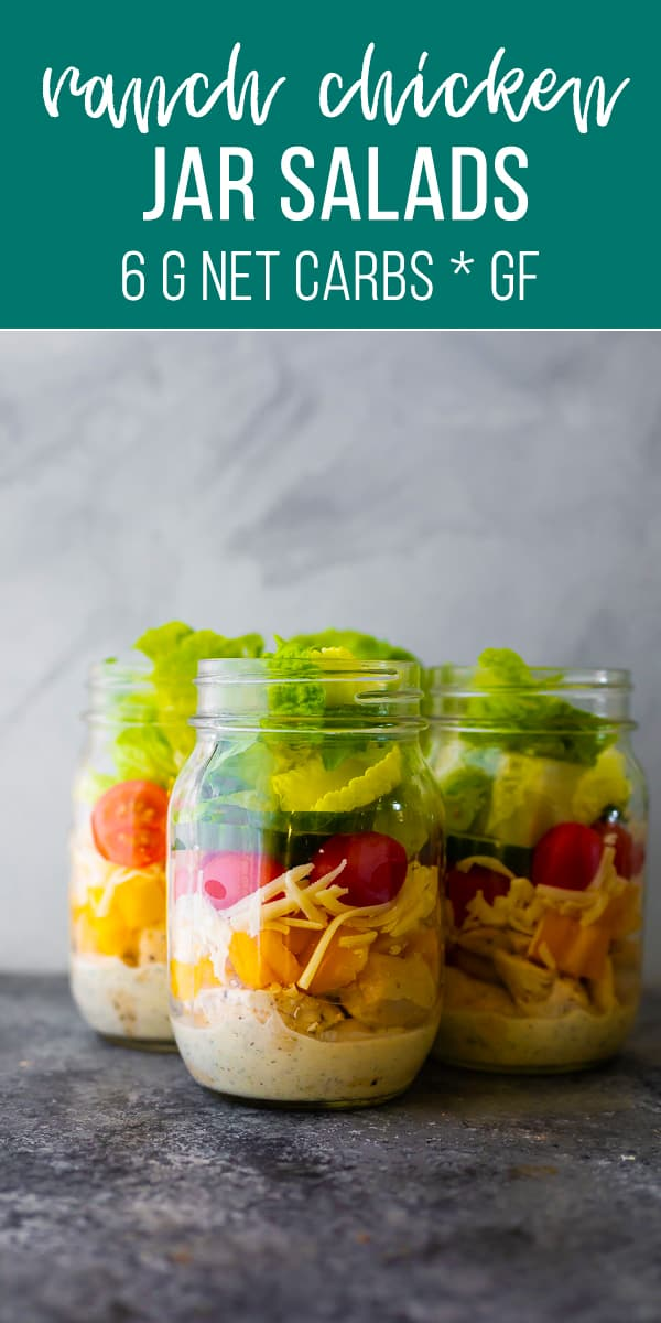 Ranch chicken jar salads are made with healthier ingredients including homemade ranch dressing, baked chicken breast, and tons of veggies! Low carb with 6 g net carbs, and GF. #sweetpeasandsaffron #lowcarb #jarsalad #mealprep