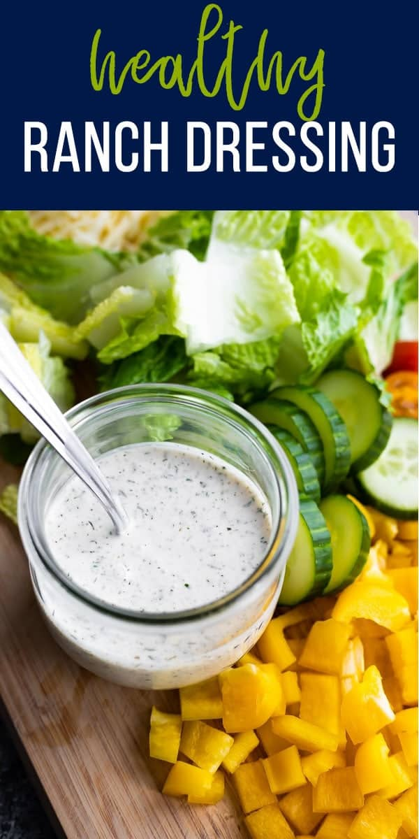 This healthy homemade ranch dressing is made from scratch so you know exactly what's going into it! Sharing two healthier ranch options: a healthier buttermilk ranch dressing and a healthy yogurt ranch dressing. #sweetpeasandsaffron