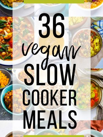 collage image of various foods with text overlay saying 36 vegan slow cooker meals