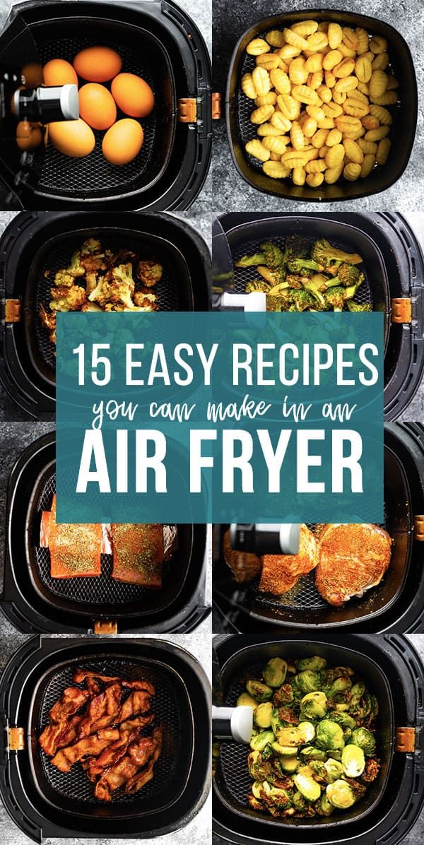 15 Easy Air Fryer Recipes You Need In Your Life Sweet Peas And Saffron