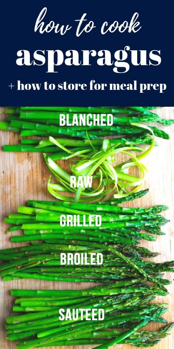 How to cook asparagus- showing you five ways to enjoy everyone's favorite spring vegetable! Plus how to store asparagus for meal prep, and recipe ideas to use it in. #sweetpeasandsaffron
