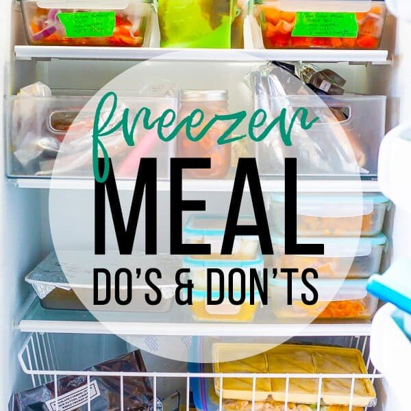 picture of the inside of a freezer with text overlay saying freezer meal dos and donts