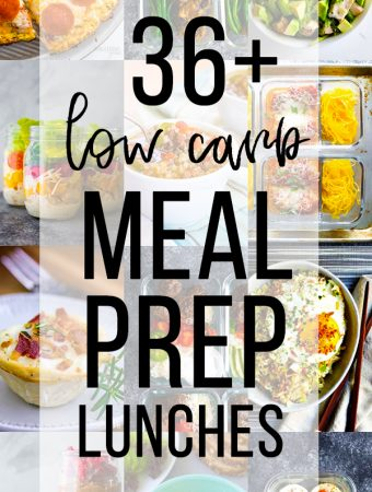 collage image with text overlay saying 36 low carb meal prep lunches