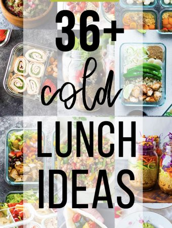 a collage image of variety of foods with text overlay saying 36 cold lunch ideas