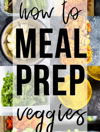 collage image with text overlay saying how to meal prep veggies