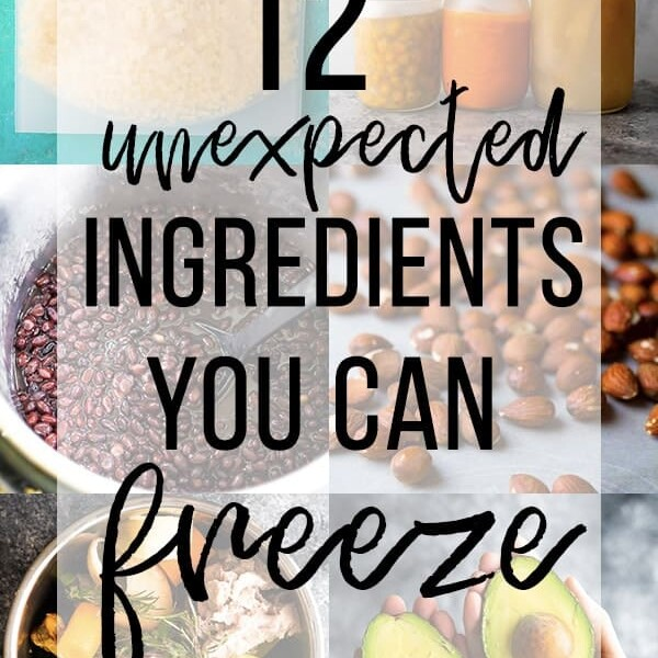 collage image of various foods with text overlay saying 12 unexpected ingredients you can freeze