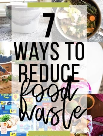collage  image with text overlay saying 7 ways to reduce food waste