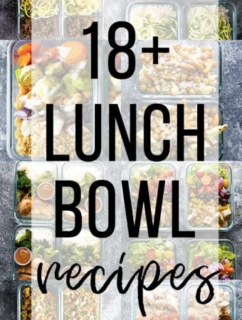 collage image with meal prep lunch bowl recipes