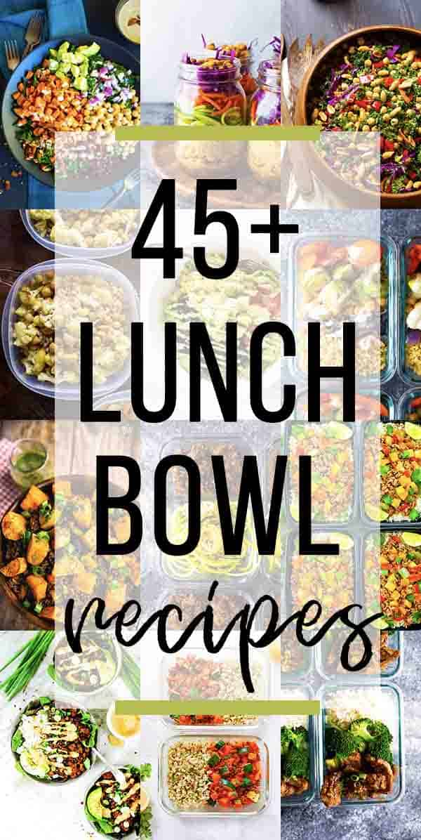 45+ Healthy Make Ahead Lunch Bowls
