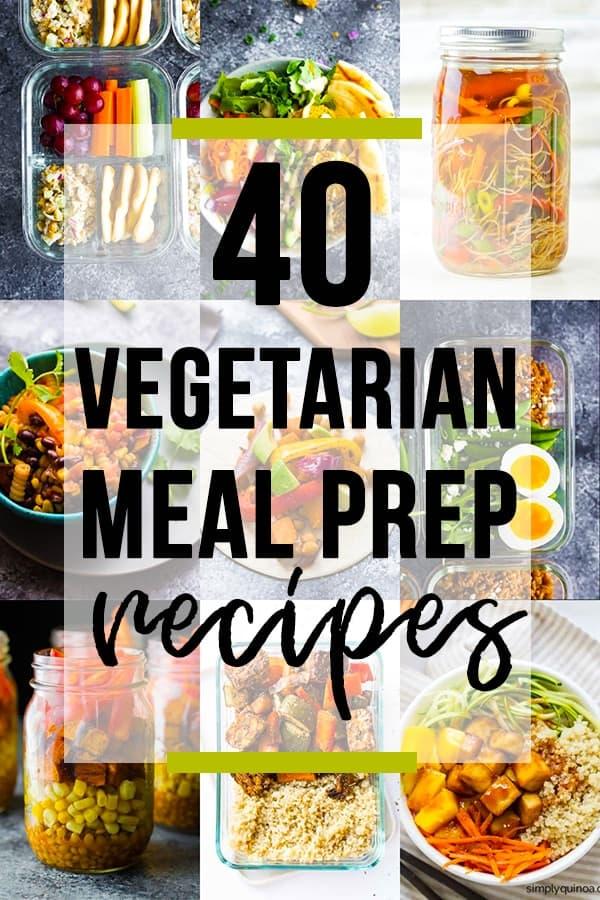 40 Vegetarian Meal Prep Recipes Sweet Peas And Saffron