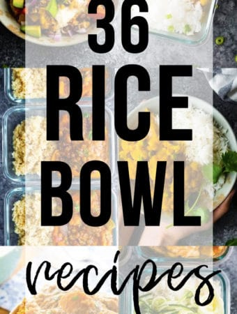 collage image of various foods with text overlay saying 36 tasty rice bowl recipes