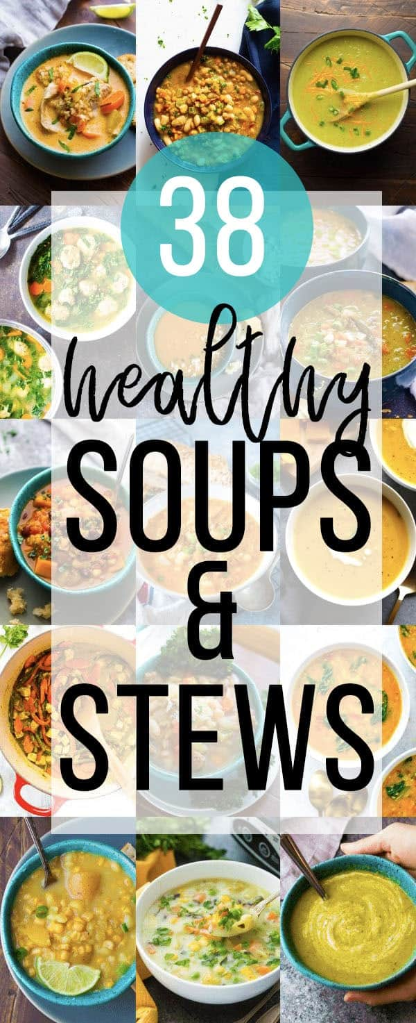 collage image with text that says 38 Healthy Soup Recipes