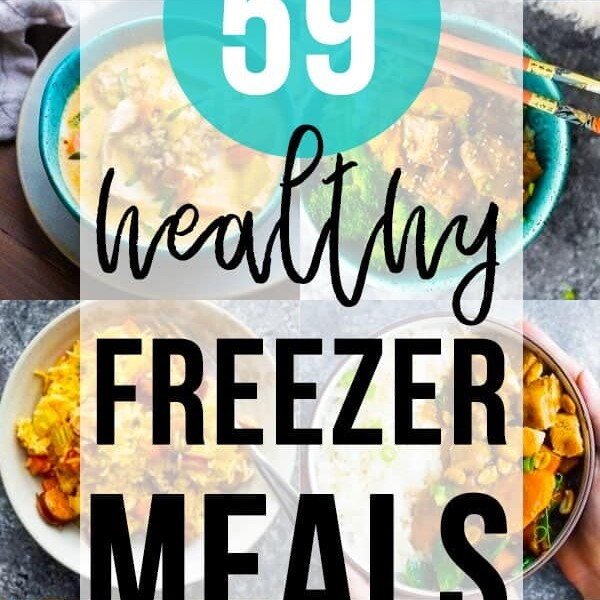 collage image of foods with text overlay 59 healthy freezer meals