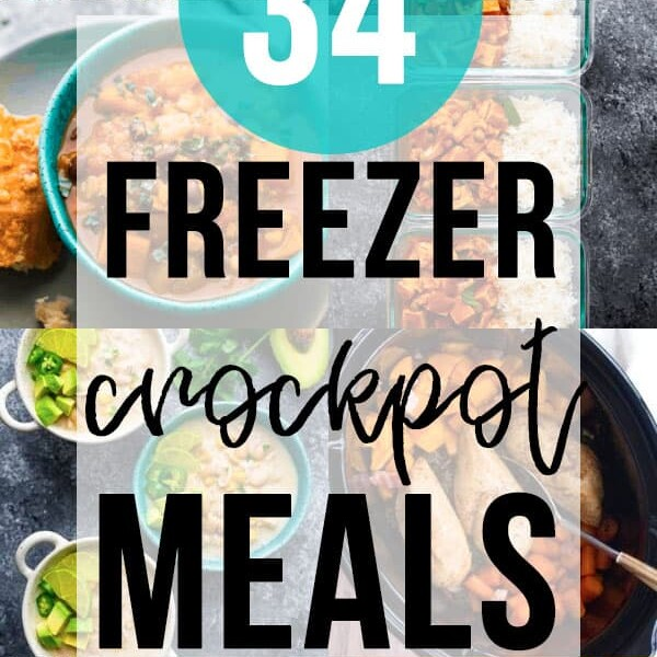 collage image with text overlay saying 34 freezer crockpot meals